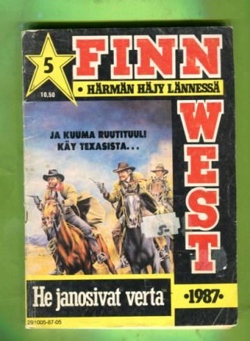 Finn West 5/87 - He janosivat verta