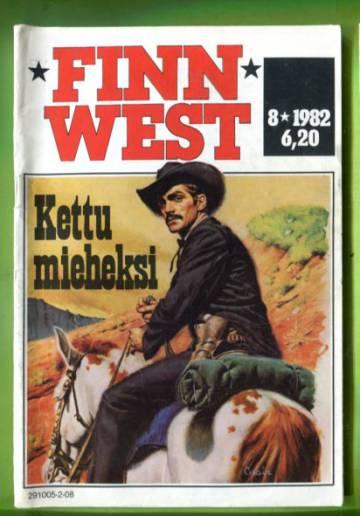 Finn West 8/82 - Kettu mieheksi