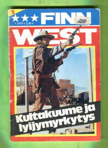 Finn West 2/79 - Kultakuume ja lyijymyrkytys