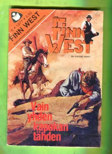 Finn West 6/77 - Vain yhden kapakan tähden