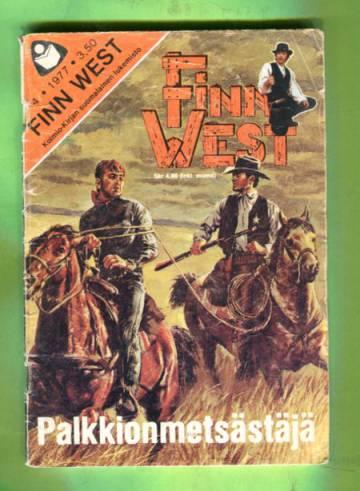 Finn West 4/77 - Palkkiometsästäjä