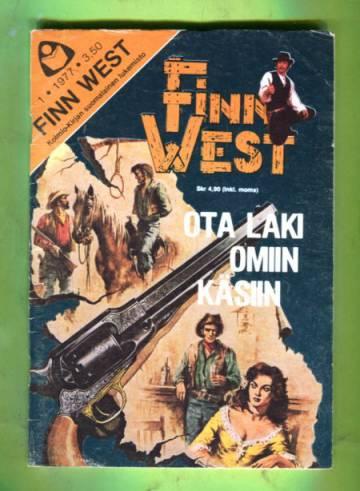 Finn West 1/77 - Ota laki omiin käsiin