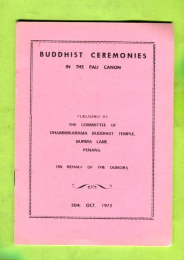 Buddhist Ceremonies in the Pali Canon