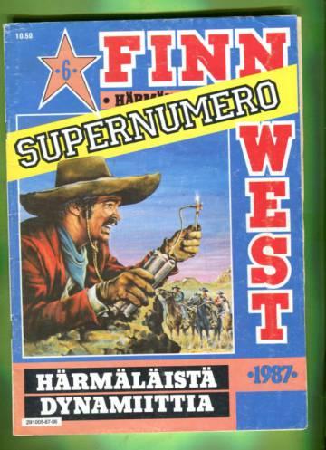 Finn West 6/87 - Härmäläistä dynamiittia