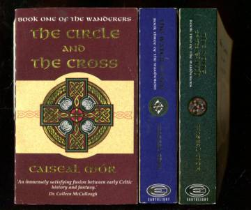 Wanderers 1-3 - The Circle and the Cross, The Song of the Earth & The Water of Life