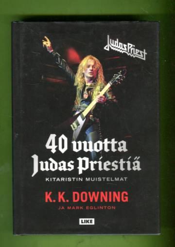 40 vuotta Judas Priestiä - Kitaristin muistelmat