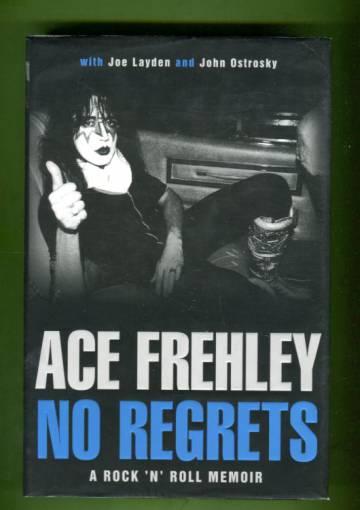 No Regrets - A Rock 'n' Roll Memoir
