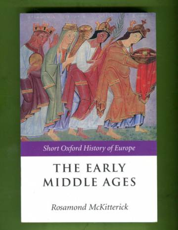 The Early Middle Ages - Europe 400-1000