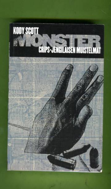 Monster - Crips-jengiläisen muistelmat