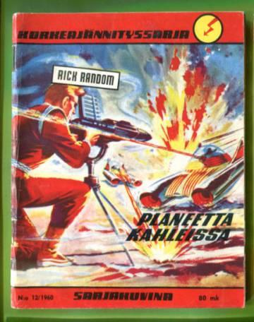 Korkeajännityssarja 12/60 - Rick Random: Planeetta kahleissa