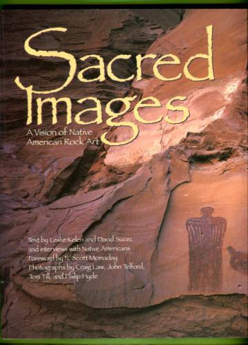 Sacred Images - A Vision of Native American Rock Art