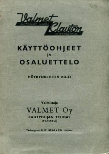 Valmet Clayton höyrynkehitin RO-33 käyttöohjeet ja osaluettelo