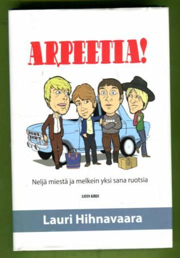 Arpeetia! - Neljä miestä ja melkein yksi sana ruotsia