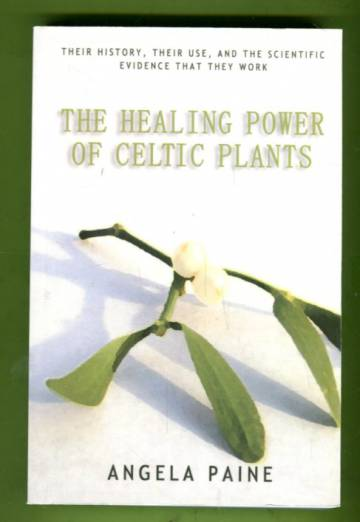 The Healing Power of Celtic Plants