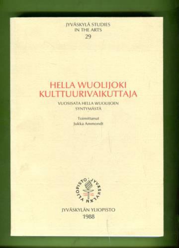 Hella Wuolijoki, kulttuurivaikuttaja - Vuosisata Hella Wuolijoen syntymästä