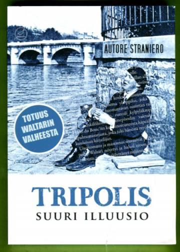 Tripolis - Suuri illuusio