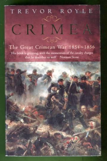 Crimea - The Great Crimean War 1854-1856