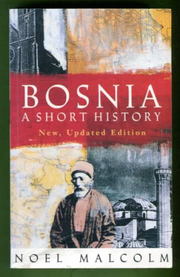 Bosnia - A Short History