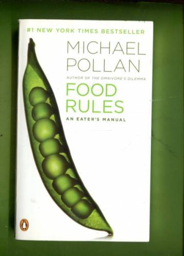 Food rules - An eater's manual