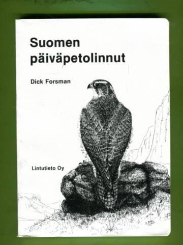 Suomen päiväpetolinnut - Haukkojen ja kotkien määritysopas