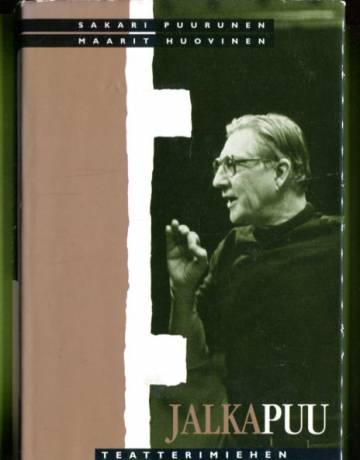 Jalkapuu - Teatterimiehen muistelmia