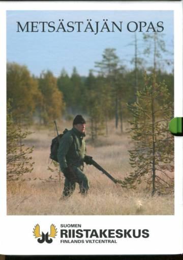Metsästäjän opas & Metsästys- ja aselainsäädäntö