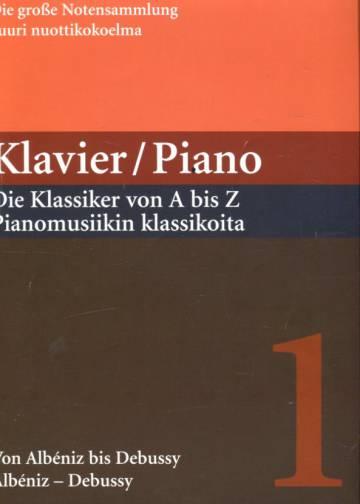 Suuri nuottikokoelma - Piano: Pianomusiikin klassikoita - Osa 1: Albéniz-Debussy