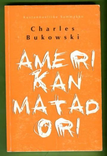 Amerikan matadori - Runoja 1969-1974