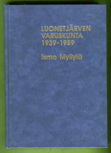 Luonetjärven varuskunta 1939-1989