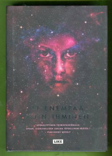 Ei enempää kuin ihminen - Themis-kansioiden kolmas kirja