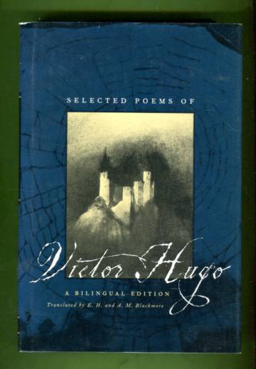 Selected Poems of Victor Hugo - A Bilingular Edition