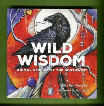 Wild Wisdom - Animal Stories of the Southwest