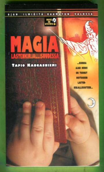 Magia lastenkirjallisuudessa - Mistä on kysymys 2