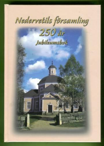 Nedervetils församling 250 år Jubileumsbok
