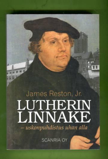 Lutherin linnake - Uskonpuhdistus uhan alla
