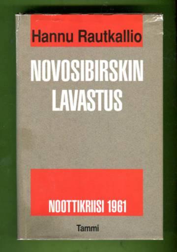 Novosibirskin lavastus - Noottikriisi 1961