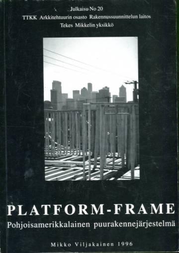 Platform-frame - Pohjoisamerikkalainen puurakennejärjestelmä