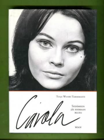 Carola - Sydämeen jäi soimaan blues