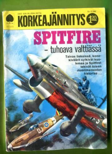 Korkeajännitys 21/68 - Spitfire tuhoava valttiässä
