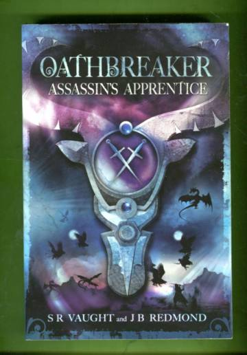 Oathbreaker - Assassin's Apprentice