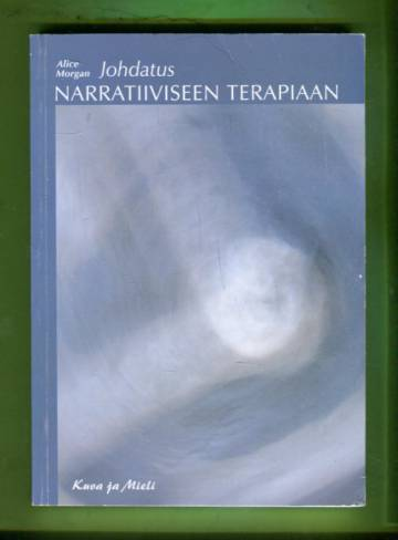 Johdatus narratiiviseen terapiaan