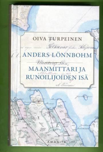 Anders Lönnbohm - Maanmittari ja runoilijoiden isä