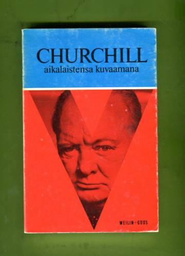 Churchill aikalaistensa kuvaamana