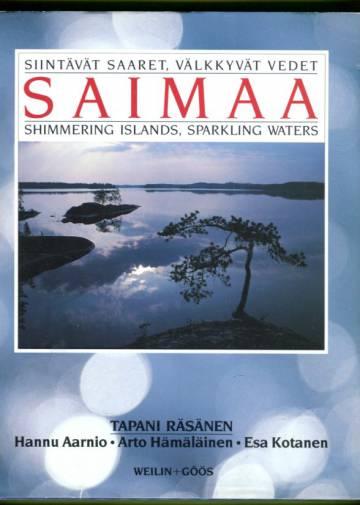 Siintävät saaret, välkkyvät vedet - Saimaa