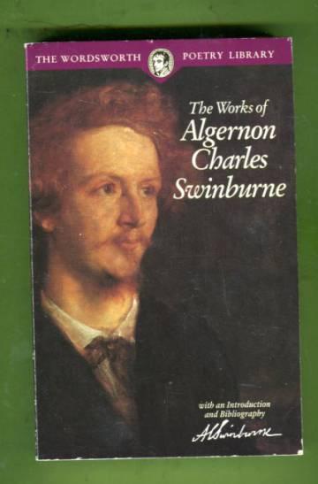 The Works of Algernon Charles Swinburne