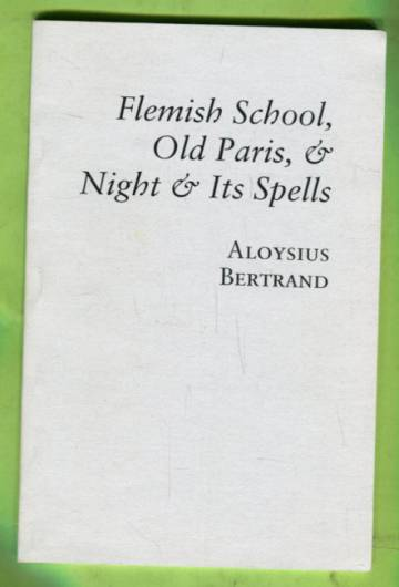 Flemish School, Old Paris, & Night & Its Spells