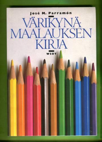 Värikynämaalauksen kirja - Värikynätaiteen välineet, menetelmät, teoriat ja käytäntö