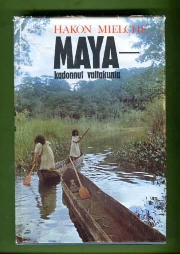 Maya - Kadonnut valtakunta