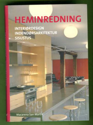 Heminredning / Interiørdesign / Indendørsarkitektur / Sisustus