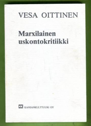 Marxilainen uskontokritiikki - Tieteellisen ateismin lähtökohtia